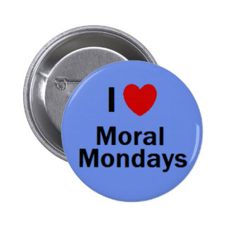 Moral Monday Pinback Button