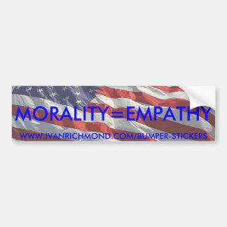 Morality=Empathy Bumper Sticker