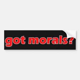 morals 1 bumper sticker