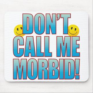 Morbid Call Life B Mouse Pad