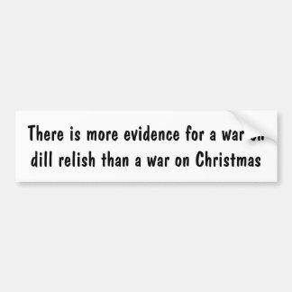 More a war on dill relish than a war on Christmas Bumper Sticker