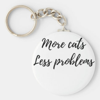 More Cats, Less Problems Key Ring