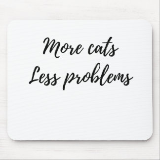 More Cats, Less Problems Mouse Pad