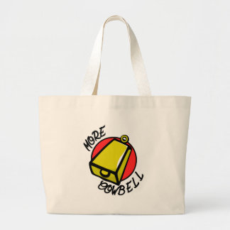 More Cowbell Large Tote Bag