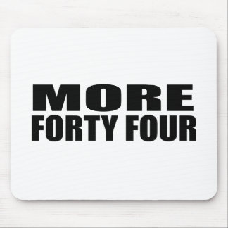 MORE FORTY FOUR MOUSE PADS