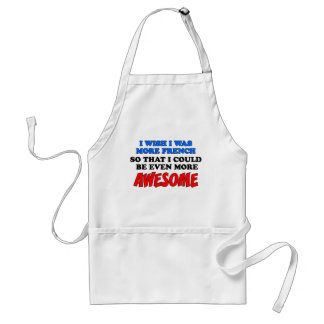 More French More Awesome Apron