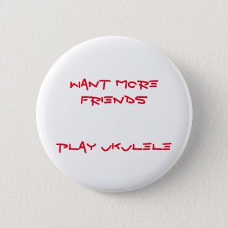 More Friends 6 Cm Round Badge