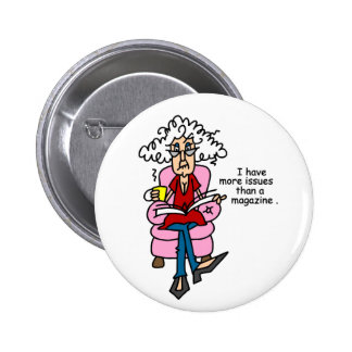 More Issues Than a Magazine Humor Pins