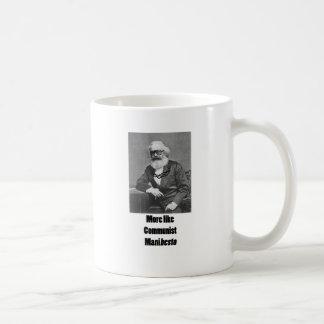 More Like ManiBESTO! Coffee Mug