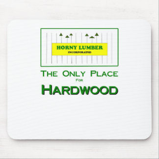 More Lumber Products Mouse Pad