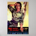 More Nurses Are Needed ~ Nurse Corps Poster