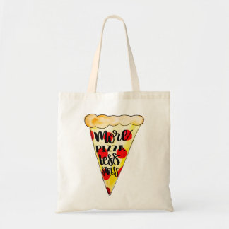 """More Pizza Less Stress"" Tote Bag"