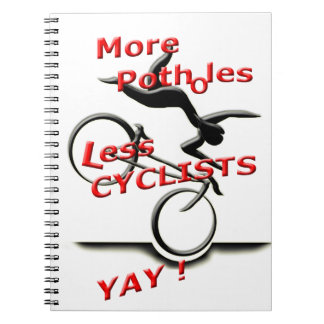 more potholes less cyclists ( yay ) notebook