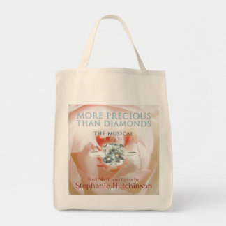More Precious Than Diamonds: The Musical tote bag