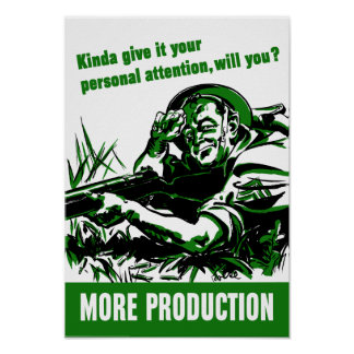 More Production -- World War II Poster