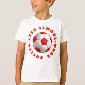 More Soccer T-Shirt