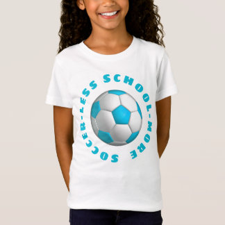 More Soccer Turquoise T-Shirt