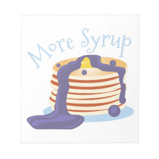 More Syrup Memo Note Pad