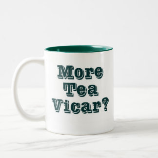 More tea Vicar Two-Tone Coffee Mug