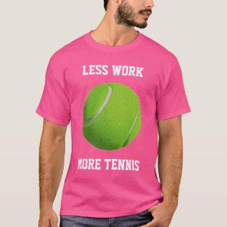 More Tennis T-Shirt