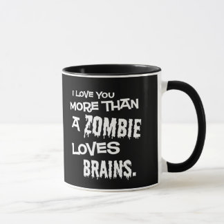 More Than A Zombie Loves Brains Mug