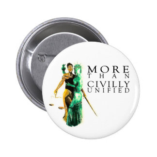 More Than Civilly Unified Buttons