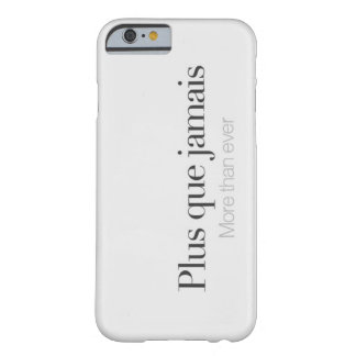 More than ever. barely there iPhone 6 case