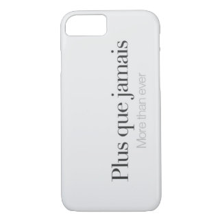 More than ever. iPhone 7 case
