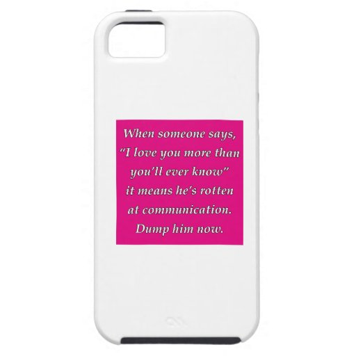 more than you'll ever know iPhone 5/5S cases