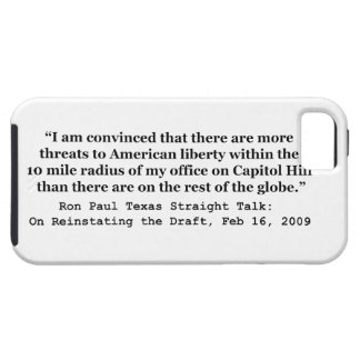More Threats on Capitol Hill Quote by Ron Paul Case For The iPhone 5