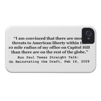 More Threats on Capitol Hill Quote by Ron Paul iPhone 4 Case-Mate Cases