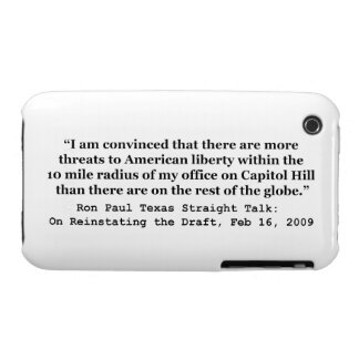 More Threats on Capitol Hill Quote by Ron Paul iPhone 3 Covers