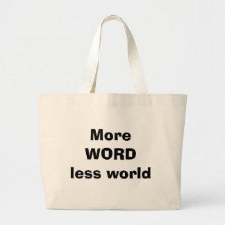 More Word less world Jumbo Tote Jumbo Tote Bag