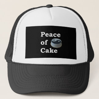 More Zen Anything Sayings - Peace Of Cake Trucker Hat
