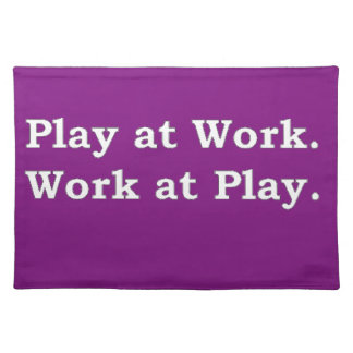 More Zen Anything Sayings - Play at Work Placemat