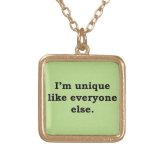 More Zen Anything Sayings - Unique Gold Plated Necklace