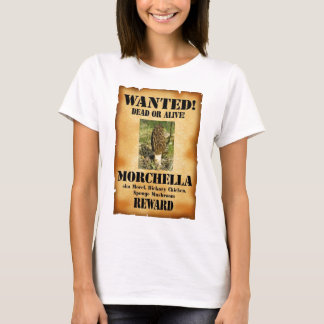 Morel - Wanted Poster T-Shirt