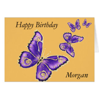 Morgan, Happy Birthday purple butterfly card