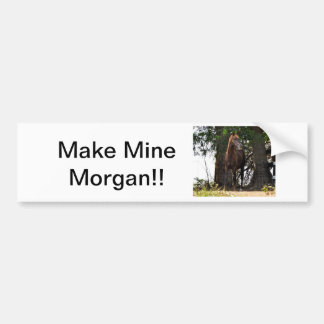 Morgan Horse Products!! Bumper Sticker