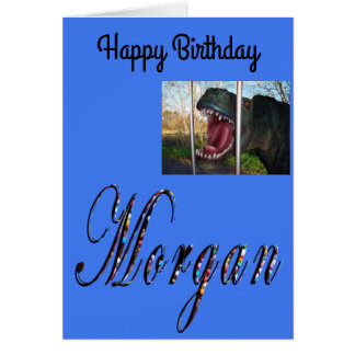 Morgan, Name, Logo, Dinosaur Birthday Card