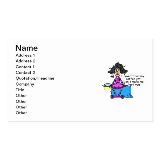 Morning Before Coffee Humor Business Card Templates