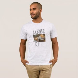Morning coffee T-Shirt
