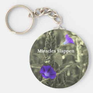 Morning Glories Miracles Happen Keychain