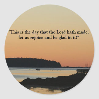"""Morning glow, """"This is the day!"""" Classic Round Sticker"""