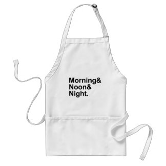 Morning, Noon & Night Common Phrase Expression Standard Apron