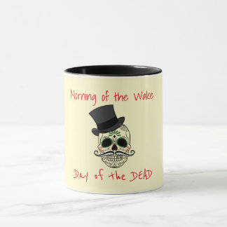 Morning of the Wake, Day of the Dead Mug