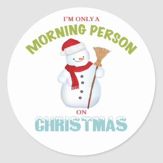 Morning Person on Christmas Round Stickers