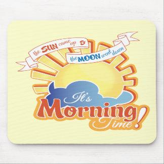 Morning Time Mousepad