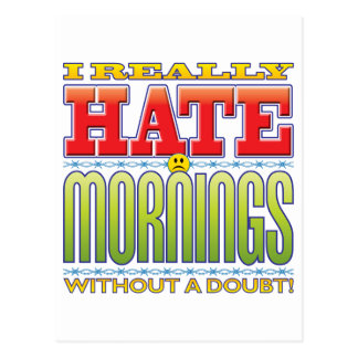 Mornings Hate Face Postcards