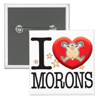 Morons Love Man 15 Cm Square Badge